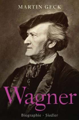 Wagner <br> [Richard Wagner. A Life in Music]