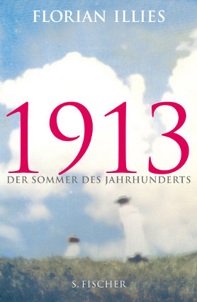 1913. Der Sommer des Jahrhunderts <br> [1913. The year before the storm]