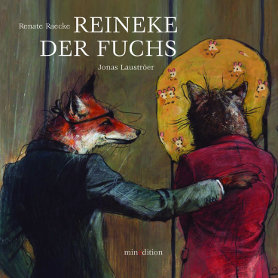 Reineke der Fuchs<br>[Reynard the fox]