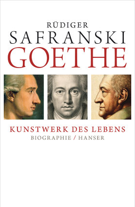 Goethe. Kunstwerk des Lebens <br> [Goethe. Life as a work of art]