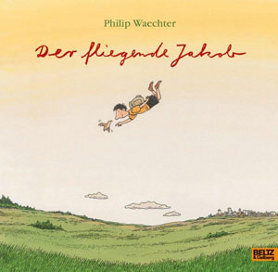 Der fliegende Jakob<br>[Flying Jacob]