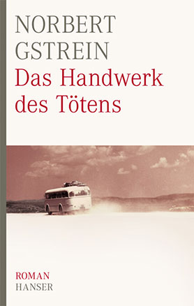 Das Handwerk des Tötens <br> [The craft of killing]