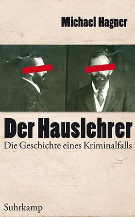 Der Hauslehrer - Die Geschichte eines Kriminalfalls<br>[The private tutor - The story of a criminal case]
