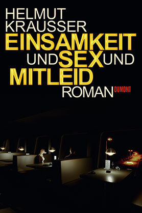 Einsamkeit und Sex und Mitleid <br> [Loneliness and sex and pity]