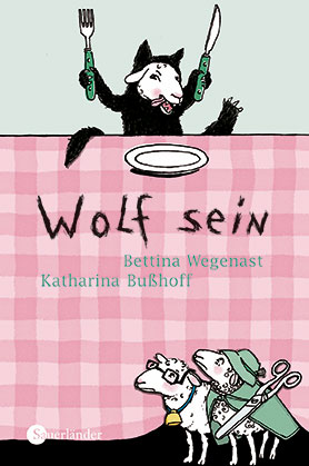 Wolf sein <br> [Being the wolf]
