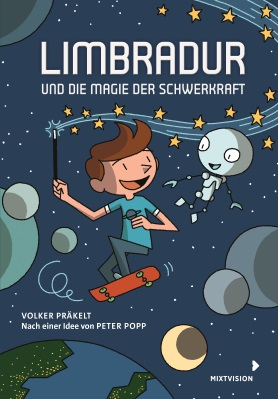 Limbradur und die Magie der Schwerkraft<br>[Limbradur and the Magic of Gravity]