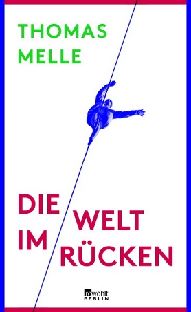 Die Welt im Rücken<br>[The World at Your Back]