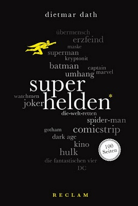 Superhelden. 100 Seiten<br>[Superheroes. 100 Pages]