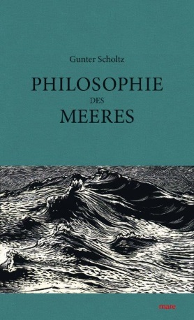 Philosophie des Meeres<br>[Philosophy of the Ocean]