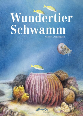 Wundertier Schwamm<br>[The Wondrous Sponge]