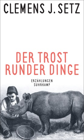 Der Trost runder Dinge <br> [The Solace of Round Things]