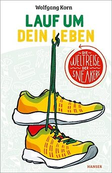 Book cover Run for Your Life: The Sneakers' Tour around the World